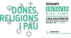 """JUSTÍCIA I PAU - 19 octubre - Jornada interreligiosa """"Dones, religions i pau"""""""